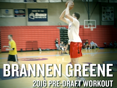 Brannen Greene 2016 NBA Pre-Draft Workout Video