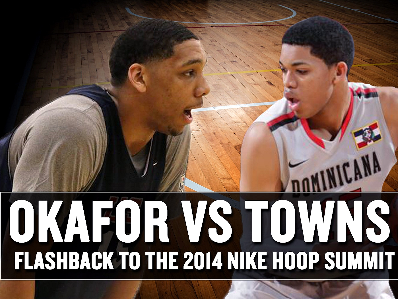 Jahlil Okafor vs Karl Towns - 2014 Nike Hoop Summit Flashback