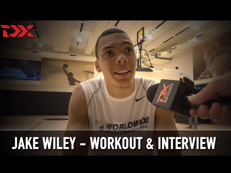 Jake Wiley NBA Pre-Draft Workout and Interview