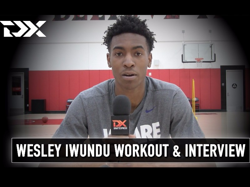 Wesley Iwundu NBA Pre-Draft Workout and Interview